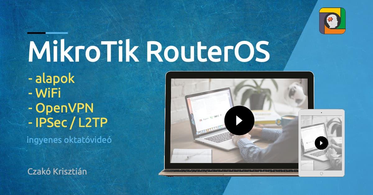 MikroTik RouterOS alapjai
