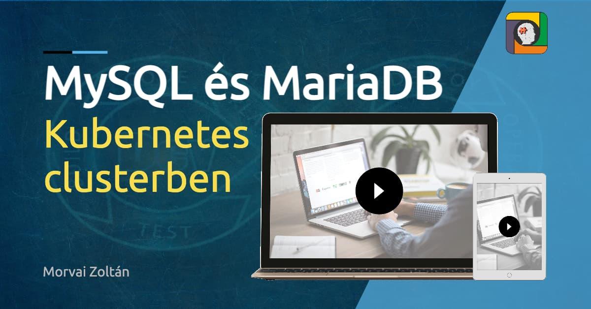 MySQL és MariaDB Kubernetes clusterben