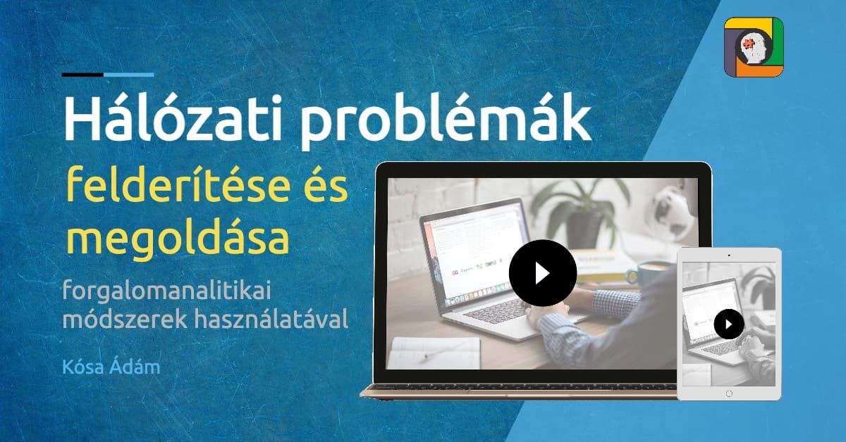 Hálózati problémák felderítése és megoldása forgalomanalitikai módszerek használatával