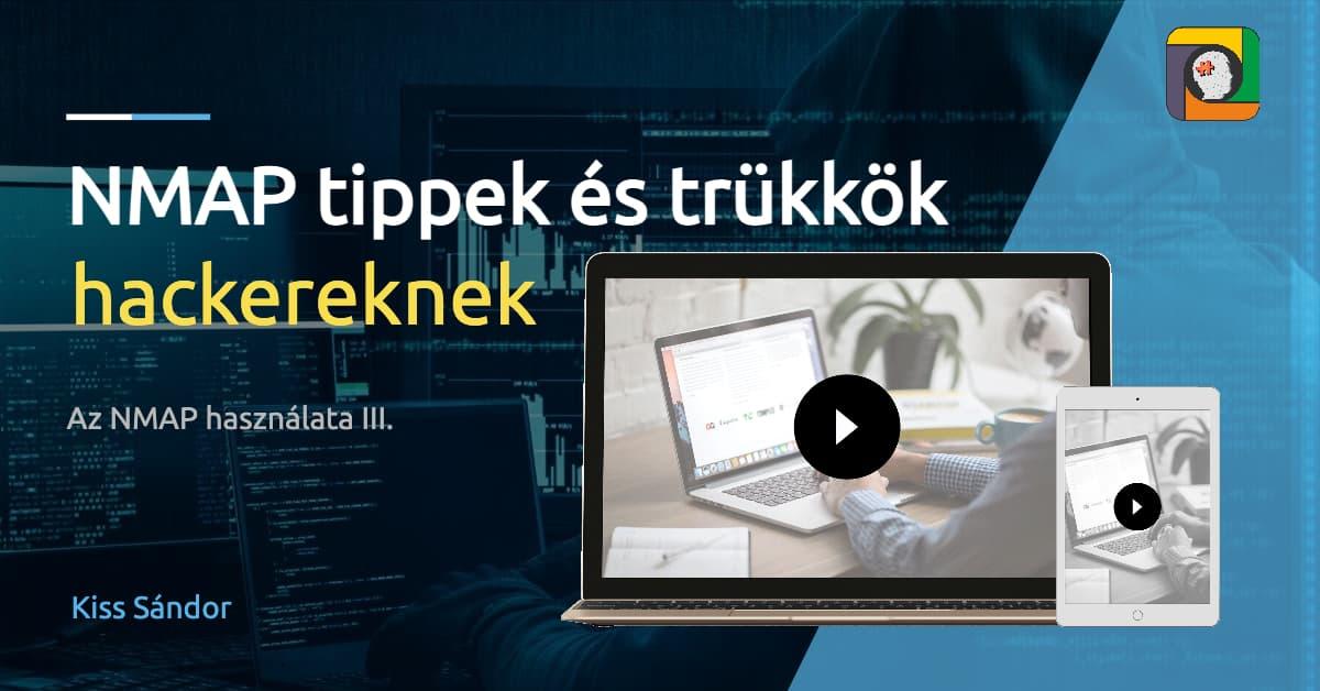 KS-2021-03 NMAP tippek és trükkök hackereknek