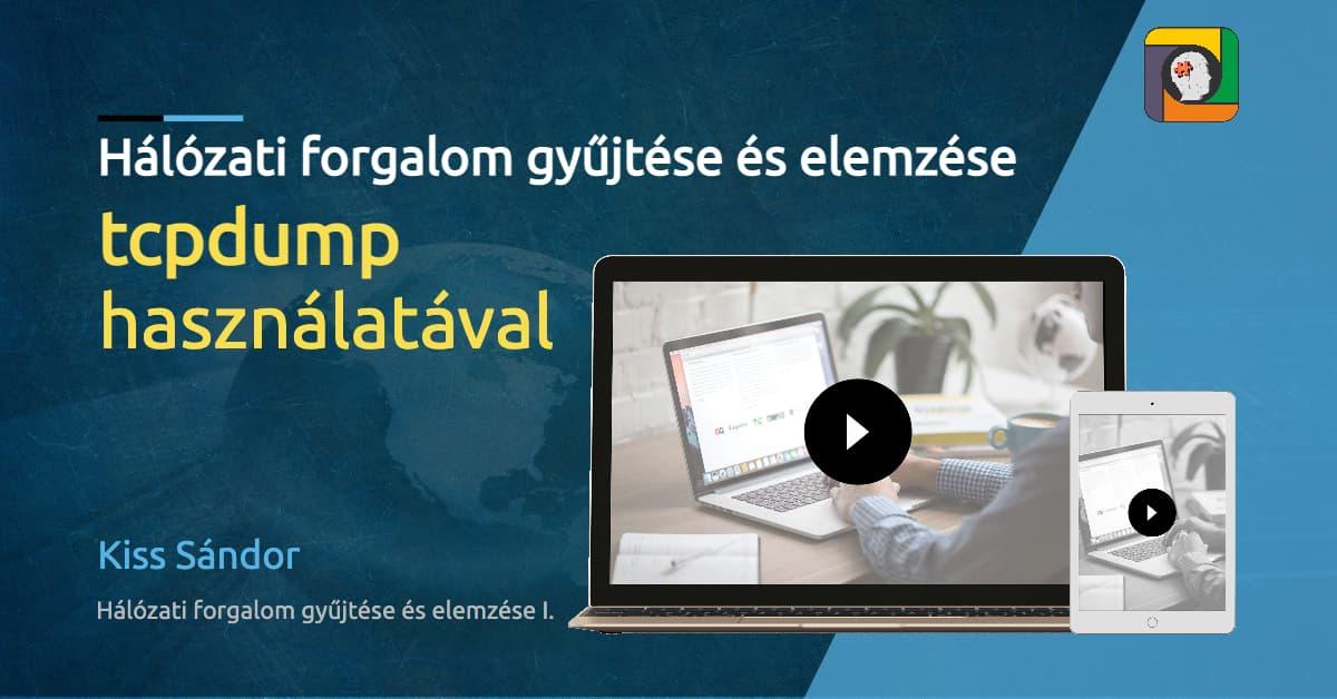 Hálózati forgalom gyűjtése és elemzése tcpdump használatával