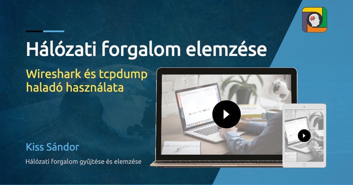 Hálózati forgalom elemzése: a Wireshark és tcpdump haladó használata