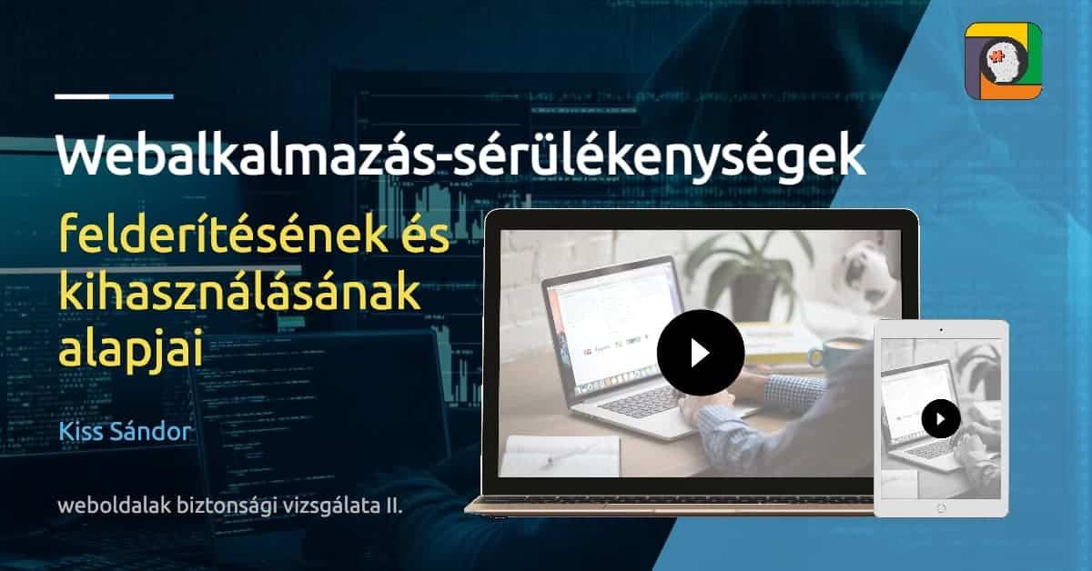 Webalkalmazás-sérülékenységek felderítésének és kihasználásának alapjai