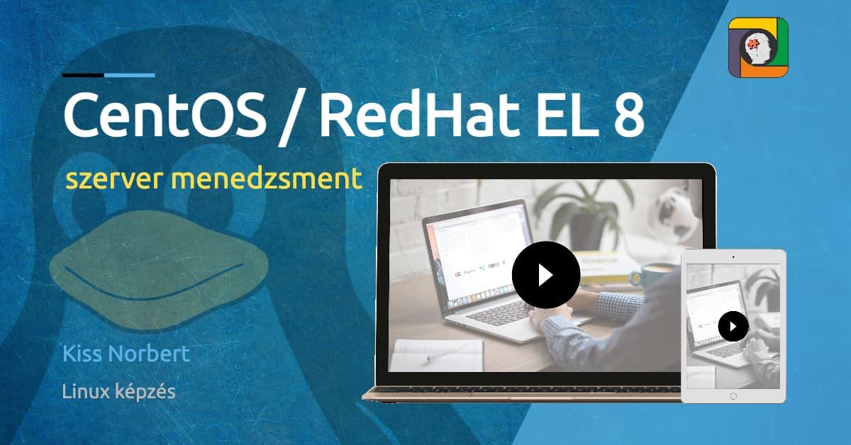 CentOS /RedHat EL 8 szerver menedzsment